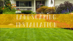 landscaping install